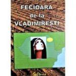 Fecioara de la Vladimiresti - Alexandru Lascarov-Moldovanu