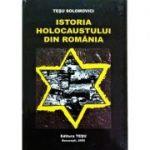 Istoria holocaustului din Romania - Tesu Solomovici