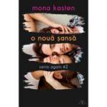 O nouă șansă, volumul 2 - Mona Kasten