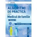 Algoritmi de practica pentru medicul de familie. Volumul 2 - Coriolan Emil Ulmeanu