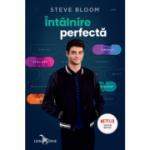 Intâlnire perfectă - Steve Bloom
