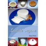 Lactate vegane - Elena Pridie