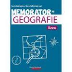 Memorator de geografie pentru pregătirea examenului de bacalaureat - Daniel Ardelean