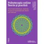 Psihoterapia online. Teorie și practică - Haim Weinberg