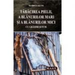 Tabacirea pielii, a blanurilor mari si a blanurilor mici cu grasimi si fum - Markus Klek