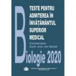 Teste pentru admiterea in invatamantul superior medical, Biologie 2020 - Daniel Ion