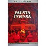 Fausta invinsa - Michel Zevaco