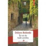 Iti voi da toate acestea - Dolores Redondo