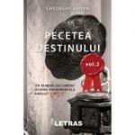 Pecetea destinului, volumul 2 - Gheorghe Avram