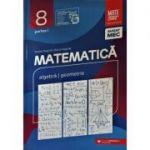 Matematica, consolidare. Culegere pentru clasa a VIII-a, partea 1 - Anton Negrila