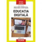 Educația digitală - Ciprian Ceobanu, Constantin Cucoș, Olimpius Istrate, Ion-Ovidiu Pânișoară