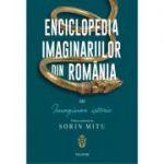 Enciclopedia imaginariilor din România, volumul 3 - Imaginar istoric