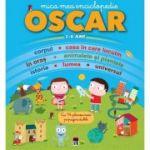 Mica mea enciclopedie Oscar, 3-6 ani