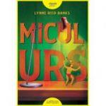 Micul Urs - Lynne Reid Banks