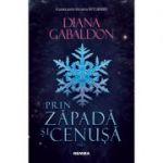Prin zapada si cenusa, volumul 1 - Diana Gabaldon