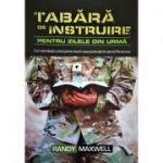 Tabara de instruire pentru zilele din urma - Randy Maxwell