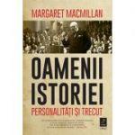 Oamenii istoriei - Margaret MacMillan