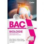 Bacalaureat 2021. Biologie. Noțiuni teoretice și teste pentru clasele a XI-a si a XII-a - Silvia Olteanu