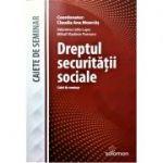 Dreptul securitatii sociale, caiet de seminar - Claudia-Ana Moarcas
