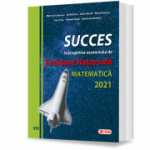 Succes la pregatirea examenului de evaluare nationala la matematica 2021 - Marinela Cimpoesu