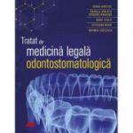 Tratat de medicina legala odontostomatologica - Sorin Hostiuc
