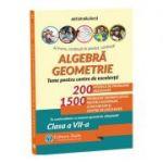 Algebra, geometrie - teme pentru centre de excelenta, clasa a VII-a - 200 modele de probleme rezolvate. 1500 probleme semnificative pentru olimpiade, concursuri si centre de excelenta - Artur Balauca