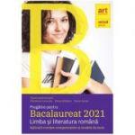 Pregatire pentru Bacalaureat 2021 Limba si literatura romana - Florin Ionita