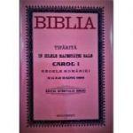 Biblia tiparita in zilele majestatii sale Carol I
