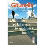 Dumnezeu călătorește întotdeauna incognito - Laurent Gounelle