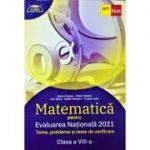 Evaluarea nationala MATEMATICA 2021 pentru clasa a VIII-a (Clubul matematicienilor) - Marius Perianu