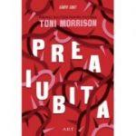Preaiubita - Toni Morrison
