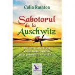 Sabotorul de la Auschwitz - ColinRushton