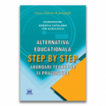 Alternativa educationala Step by Step - Horatiu Catalano, Ion Albulescu