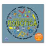 Clubul inginerilor. Robotica - Ron Colson