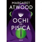Ochi-de-pisică - Margaret Atwood