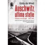 Auschwitz, ultima stație - Eddy de Wind