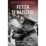 Fetita si nazistul - Franco Forte