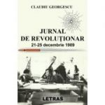 Jurnal de revolutionar - Claudiu Georgescu