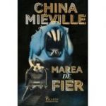 Marea de fier - China Mieville