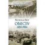 Obiectiv Jablunka - Nicholas Best