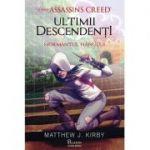 Mormantul hanului (Ultimii descendenti, Assassin's Creed) - Mathew J. Kirby