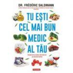 Tu ești cel mai bun medic al tău - Frederic Saldmann