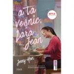 A ta veșnic, Lara Jean - Jenny Han