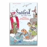 Snofrid din Valea Verde. Calatoria absolut aventuroasa catre insulele incetosate, volumul 2 - Andreas H Schmachtl