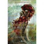 """Lanțul de aur, cartea întâi din seria """"Ultimele ore"""" - Cassandra Clare"""