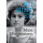 Nu sunt eu - Maia Morgenstern