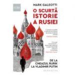 O scurtă istorie a Rusiei - Mark Galeotti