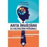 Arta invatarii si a dezvoltarii personale - Jim Stovall