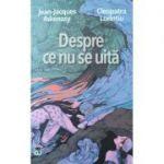 Despre ce nu se uita - Jean Jacques Askenasy