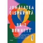 Jumatatea disparuta - Brit Bennett